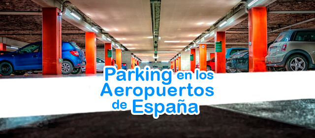Parking en Aeropuertos de España