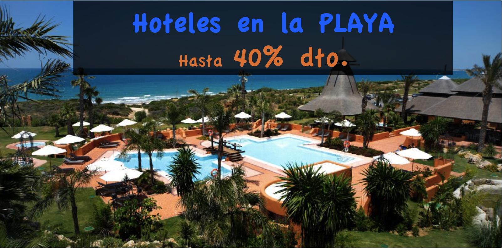 Hoteles en la Playa 40% dto.